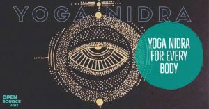 Yoga Nidra for Every Body @ Open Source Arts | England | United Kingdom