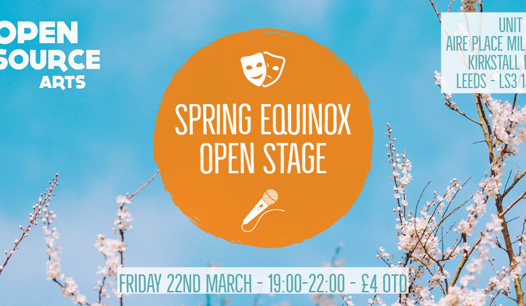 Spring Equinox Open Stage