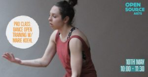 Pro Class: Dance Open Training w/ Marie Koehl @ Open Source Arts