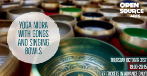 Yoga Nidra for Every Body with Gongs and Singing Bowls @ Open Source Arts | England | United Kingdom