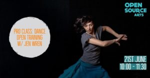 Pro-Class: Dance Open Training w/ Jen Wren @ Open Source Arts