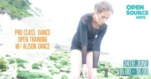 Pro Class: Dance Open Training w/ Alison Grace @ Open Source Arts