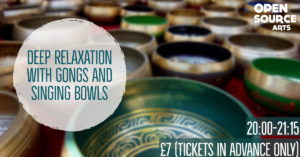 Deep Relaxation with Gongs and Singing Bowls