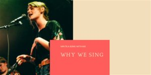Cancelled: Why We Sing