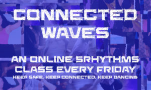 ONLINE Connected Waves - 5Rhythms dance @ Online (Zoom)